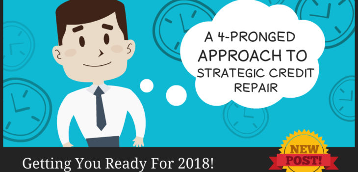 4-Pronged Approach to Strategic Credit Repair